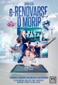 E-RENOVARSE O MORIR - 9788483562697 - SILVIA LEAL