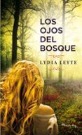 LOS OJOS DEL BOSQUE - 9788483654897 - LYDIA LEYTE