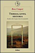 """TIERRAS, LEYES, HISTORIA: ESTUDIOS SOBRE """"LA GRAN OBRA DE LA PROPIEDAD"""" - 9788484326397 - ROSA CONGOST"""