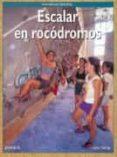 ESCALAR EN ROCODROMOS - 9788487746697 - JOHN LONG