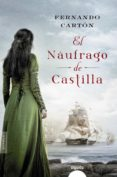 EL NÁUFRAGO DE CASTILLA - 9788490678497 - FERNANDO CARTON