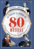 la vuelta al mundo en 80 músicas (ebook)-andres amoros-9788491643197