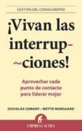 (PE) VIVAN LAS INTERRUPCIONES - 9788492452897 - DOUGLAS R. CONANT