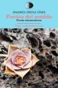 poética del sentido /viaje sentimental al sur-andres ortiz-oses-9788492759897