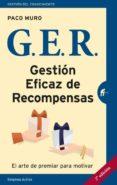 GER. GESTION EFICAZ DE RECOMPENSAS - 9788492921997 - PACO MURO