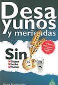 desayunos y meriendas sin gluten, sin leche, sin huevo.-meigue aline leonardo-9788492932597