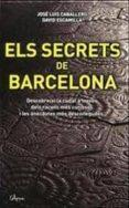 ELS SECRETS DE BARCELONA (PACK) - 9788493842697 - DAVID ESCAMILLA