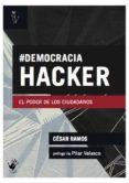 democracia hacker (ebook)-cesar ramos-9788494037597