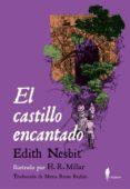 EL CASTILLO ENCANTADO - 9788494550997 - EDITH NESBIT