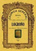 CRONICA DE LA PROVINCIA DE LOGROÑO (FACSIMIL) - 9788495636997 - WALDO JIMENEZ ROMERA