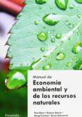 MANUAL DE ECONOMIA AMBIENTAL Y RECURSOS NATURALES - 9788497323697 - VV.AA.