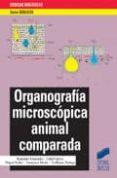 ORGANOGRAFIA MICROSCOPICA ANIMAL COMPARADA - 9788497561297 - VV.AA.