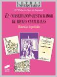 el conservador-restaurador de bienes culturales (ebook)-m.ª dolores ruiz de lacanal-9788497569897