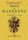 MANUAL DEL MADERERO (ED. FACSIMIL DE LA ED. DE 1897) - 9788497610797 - EUGENIO PLA Y RAVE