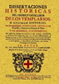 TEMPLARIOS: DISERTACIONES HISTORICAS DE ORDEN Y CAVALLERIA (ED. F ACSIMIL) - 9788497613897 - PEDRO RODRIGUEZ CAMPOMANES