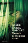 MEMORIA DE MIS PUTAS TRISTES - 9788497935197 - GABRIEL GARCIA MARQUEZ