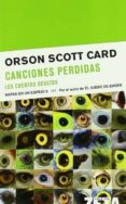 CANCIONES PERDIDAS: LOS CUENTOS OCULTOS: MAPAS EN UN ESPEJO 5 - 9788498720297 - ORSON SCOTT CARD