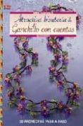 ATRACTIVA BISUTERIA DE GANCHILLO CON CUENTAS - 9788498740097 - BEATE HILBIG