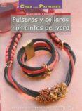 pulseras y collares con cintas de lycra-ingrid moras-9788498744897