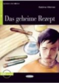 DAS GEHEIME REZEPT. BUCH + CD - 9788853012197 - SABINE WERNER