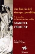 EN BUSCA DEL TIEMPO PERDIDO (T. II): A LA SOMBRA DE LAS MUCHACHAS EN FLOR - 9789500392297 - MARCEL PROUST