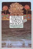 TERAPIAS FLORALES Y PSICO-PATOLOGIA - 9789507540097 - EDUARDO H. GRECCO