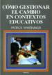 como gestionar el cambio en contextos educativos-9788427711907
