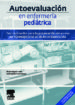 autoevaluacion en enfermeria pediatrica: test razonados para la p reparacion del acceso por via excepcional al titulo de especialista-9788445821107