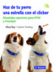haz de tu perro una estrella con el clicker: divertidos ejercicio s para htm y freestyle-9788493460907