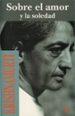 sobre el amor y la soledad (2ª ed.)-9788472453517