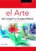 EL ARTE DEL ORIGAMI Y LA PAPIROFLEXIA MAURICIO ROBLES