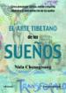 EL ARTE TIBETANO DE LOS SUEÑOS NIDA CHENAGSTANG