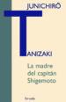 LA MADRE DEL CAPITAN SHIGEMOTO (EBOOK) JUNICHIRO TANIZAKI