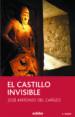 EL CASTILLO INVISIBLE (2ª ED.) JOSE ANTONIO DEL CAÑIZO PERALTE