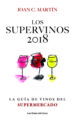 LOS SUPERVINOS 2018 JOAN C. MARTIN