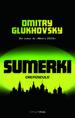 SUMERKI: CREPUSCULO DMITRY GLUKHOVSKY
