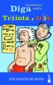DIGA TREINTA Y TRES: ANECDOTARIO MEDICO JOSE IGNACIO DE ARANA