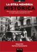 LA OTRA MEMORIA HISTORICA (EBOOK) MIQUEL MIR