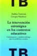 LA INTERVENCION ESTRATEGICA EN LOS CONTEXTOS EDUCATIVOS (EBOOK) GIORGIO NARDONE ANDREA FIORENZA