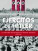 EJERCITOS DE HITLER: LA HISTORIA DE LA MAQUINA MILITAR ALEMANA 19 39-1945 CHRIS MCNAB