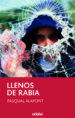 LLENOS DE RABIA PASQUAL ALAPONT