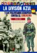 LA DIVISION AZUL Y LOS VOLUNTARIOS EUROPEOS CONTRA EL COMUNISMO CARLOS CABALLERO JURADO