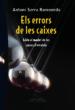 ELS ERRORS DE LES CAIXES: ADEU AL MODEL DE LES CAIXES D ESTALVIS ANTONI SERRA RAMONEDA