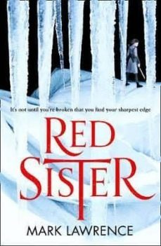 Libro descargable e gratis BOOK OF ANCESTOR (1): RED SISTER 9780008152307 de MARK LAWRENCE CHM MOBI