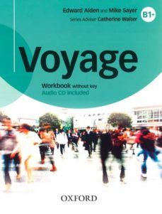 Las mejores descargas de libros de audio gratis VOYAGE B1 + WORKBOOK + CD-ROM WITHOUT KEY PACK in Spanish PDF ePub PDB 9780190518707