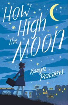how high the moon (ebook)-karyn parsons-9780241346907