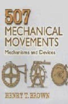 Descargar 507 MECHANICAL MOVEMENTS gratis pdf - leer online