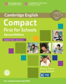 compact first for schools second edition student s book with answers with cd-rom-9781107415607
