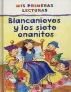 Followusmedia.es Blancanieves Y Los Siete Enanitos (Mis Primeras Lecturas) Image