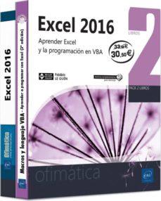 Descargar EXCEL 2016: PACK DE 2 LIBROS: APRENDER EXCEL Y LA PROGRAMACION EN VBA gratis pdf - leer online